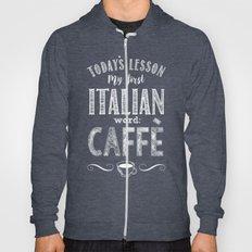 Italian Lessons / Coffee Hoody
