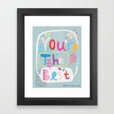 You're the Best Framed Art Print