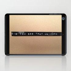Did You See That Unicorn? iPad Case