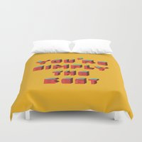 You're Simply The Best Duvet Cover