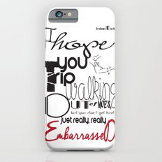 Tripping - Backhanded Insults iPhone 6 Slim Case