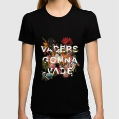 Vaders Gonna Vade Womens Fitted Tee Black SMALL