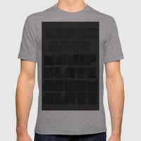 Let's OBFUSCATE to MANIPULATE to ACCUMULATE Mens Fitted Tee Athletic Grey SMALL
