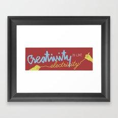 creativity is like electricity Framed Art Print