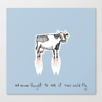 and no-one thought to ask if cows could fly Canvas Print