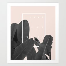 START SOMEWHERE Art Print
