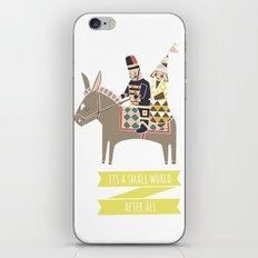 Its a Small World iPhone & iPod Skin