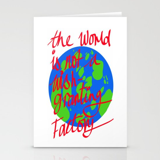 the world is not a wish granting Stationery Card