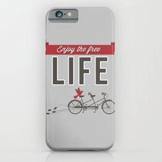 Enjoy the free life Slim Case iPhone 6s
