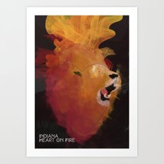 INDIANA - Heart On Fire Art Print