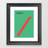 Skepticism Framed Art Print