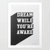 Dream While You're Awake Art Print