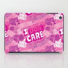 I DON'T CARE! iPad Case