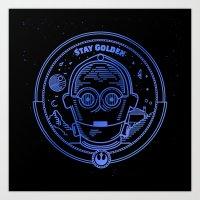 Stay Golden Threepio Art Print
