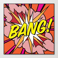 Bang! Canvas Print