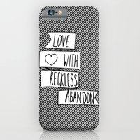 Love With Reckless Aband… iPhone 6 Slim Case
