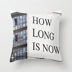 HOW LONG IS NOW - BERLIN Throw Pillow