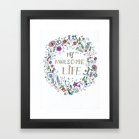 Awesome  Life Color Framed Art Print