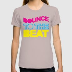 Bounce To The Beat Music Quote Womens Fitted Tee Cinder SMALL