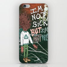 NOT SICK ✂ NOT WELL iPhone & iPod Skin