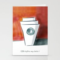 Not before my latte Stationery Cards