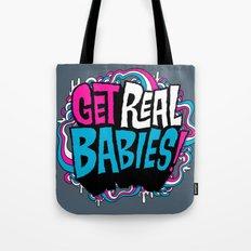 Get Real.... Tote Bag