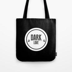 Dark Love Tote Bag