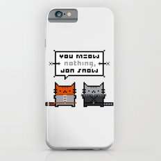 You Meow Nothing - Thrones of Game iPhone 6s Slim Case