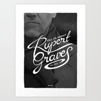 Tell Us About Rupert Graves Art Print