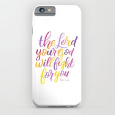 The Lord will fight for you iPhone 6 Slim Case