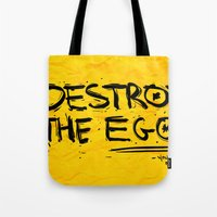 Destroy the Ego Tote Bag