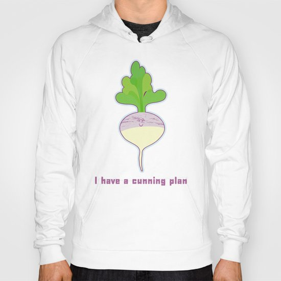 I have a cunning plan Hoody