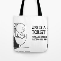 Life is a lot like toilet paper... Tote Bag