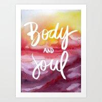 Body & Soul - Collaborat… Art Print