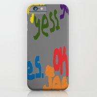The Many Yeses iPhone 6 Slim Case