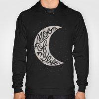 Moon Of My Life Hoody