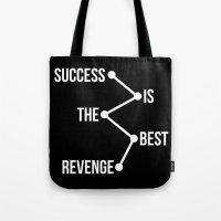 Success is the Best Revenge Light Tote Bag