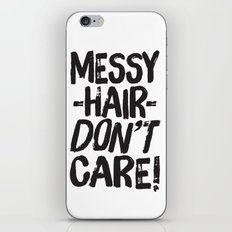 Messy Hair Don't Care iPhone & iPod Skin