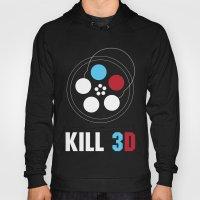 Kill 3D Hoody