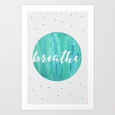 BREATHE | STRIPES  Art Print