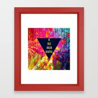 BE BOLD BRAZEN BEAUTIFUL Abstract Typography Hipster Geometric Triangle Colorful Rainbow Fine Art Framed Art Print