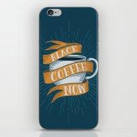BLACK COFFEE NOW! iPhone & iPod Skin