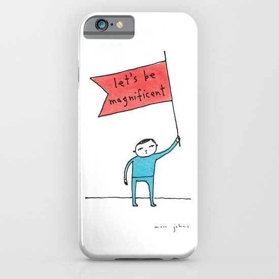 let's be magnificent iPhone & iPod Case