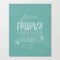 Form Follows Function Canvas Print