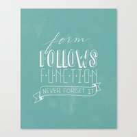 form follows function Canvas Print