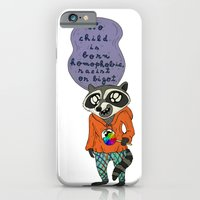 iPhone & iPod Case featuring No child is born homophobic, racist or bigot by Hazeart