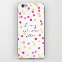 La Vie Est Une Fête iPhone & iPod Skin