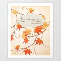 Autumn Leaves Are Like F… Art Print