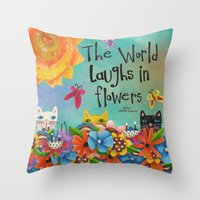 The World Laughs In Flow… Throw Pillow