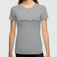 I Still Shoot Film - 1line Womens Fitted Tee Athletic Grey SMALL